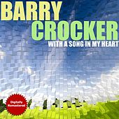 With A Song In My Heart (Remastered) by Barry Crocker