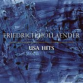 Friedrich Hollaender USA Hits by Various Artists