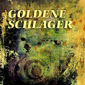 Goldene Schlager by Various Artists
