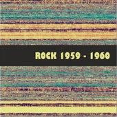 Rock 1959 - 1960 de Various Artists