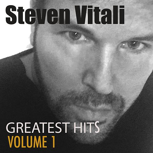 Greatest Hits, Vol. 1 by Steven Vitali