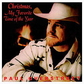 Christmas, My Favorite Time of Year by Paul Overstreet