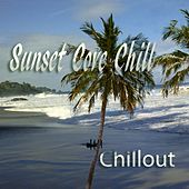 Sunset Cove Chill by Various Artists