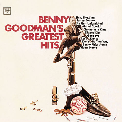 Benny Goodman's Greatest Hits by Benny Goodman