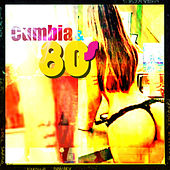 Cumbia & 80s by Various Artists