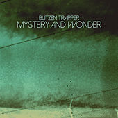 Mystery and Wonder by Blitzen Trapper
