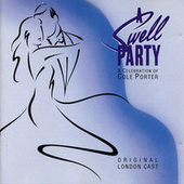 A Swell Party - A Celebration of Cole Porter (Original London Cast Recording) by Various Artists