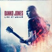 Live At Wacken by Danko Jones