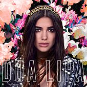 Be The One (Remixes) by Dua Lipa