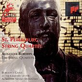 The String Quartets (Borodin) by St. Petersburg String Quartet