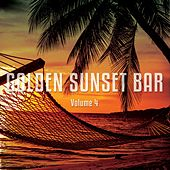 Golden Sunset Bar, Vol. 4 (Relaxing Sunset Bar Moods ) by Various Artists