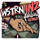 In2  (feat. Kehlani ) (Remix) di Wstrn