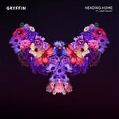 Heading Home by Gryffin