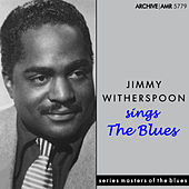 Jimmy Witherspoon Sings the Blues de Jimmy Witherspoon