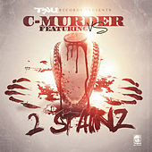 2 Stainz (feat. Vs) [Radio Edit] by C-Murder