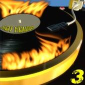 Hot House, 3 von Various Artists