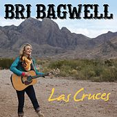Las Cruces by Bri Bagwell