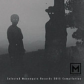 Selected Mannequin Records 2015 Compilation by Various Artists