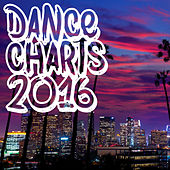 Dance Charts 2016 de Various Artists