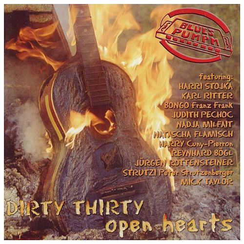 Dirty Thirty Open Hearts CD 1, CD 2 by Bluespumpm