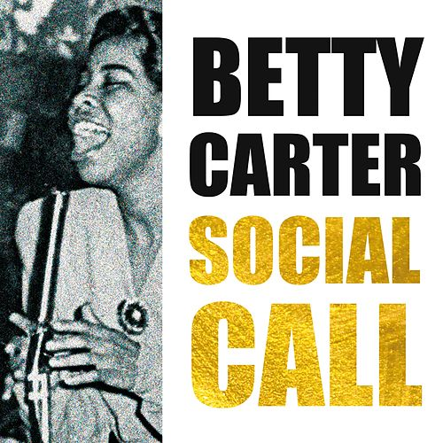 Social Call by Betty Carter