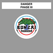 Phase III by Danger