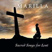 Sacred Songs for Lent by Marilla Ness
