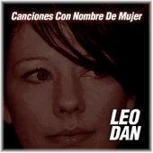 Mis Canciones Con Nombre de Mujer de Leo Dan