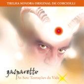 Gasparetto - As Sete Tentações da Vida (Trilha Sonora Original) de Corciolli