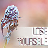 Lose Yourself – New Age Music for Beauty Salon and Spa, Relaxation, Massage, Acupressure, Aromatherapy, Beautiful and Healthy Body, Healing Power, Well Being, Rest After Work with Nature Sounds by S.P.A