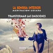 La Sonrisa Interior (Meditación Guiada) de Montse Andrés