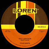 No Longer / Endlessly by Four Mints
