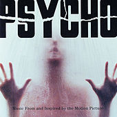 Psycho-Music From and Inspired by the Motion Picture de Various Artists