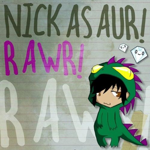 Rawr! by Nickasaur!