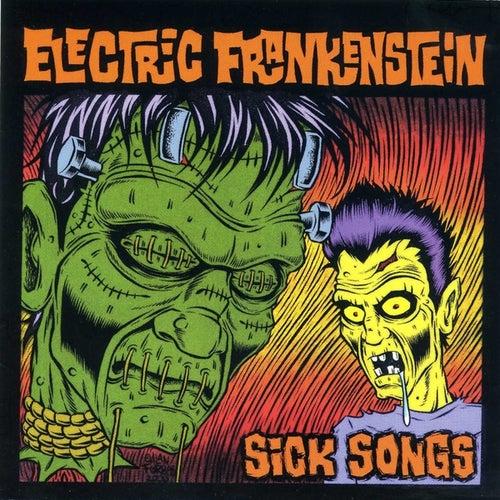 Sick Songs by Electric Frankenstein