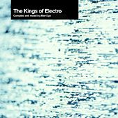 The Kings Of Electro de Various Artists