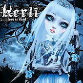 Love Is Dead by Kerli