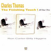 The Finishing Touch by Billy Higgins