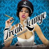 Freak Lounge - Crazy Lounge & Downbeat Soundz von Various Artists