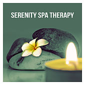 Serenity Spa Therapy - Beauty Sounds of Nature, Wellness Music, Relaxation, Meditation, Soothing Sounds, Massage, Yoga by S.P.A