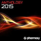 Pharmacy: Anthology 2015 - EP de Various Artists