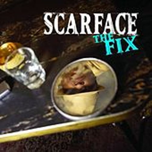 The Fix by Scarface