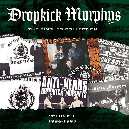 The Singles Collection by Dropkick Murphys