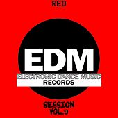 EDM Electronic Dance Music Session, Vol. 9 (Red) de Various Artists
