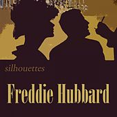 Silhouettes by Freddie Hubbard