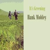 It's Greening von Hank Mobley