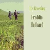 It's Greening by Freddie Hubbard