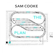 The Plan by Sam Cooke