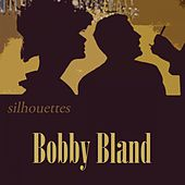 Silhouettes by Bobby Blue Bland