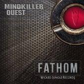 Mindkiller / Quest - Single by Fathom